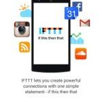 Web サービスを連携できる IFTTT が Android でも使えるようになった!