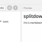 WordPress の投稿画面を Ghost みたいに Markdown 対応且つリアルタイムプレビュー化する Splitdown
